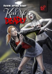 Dawn After Dark: Kiss Me Deadly cover